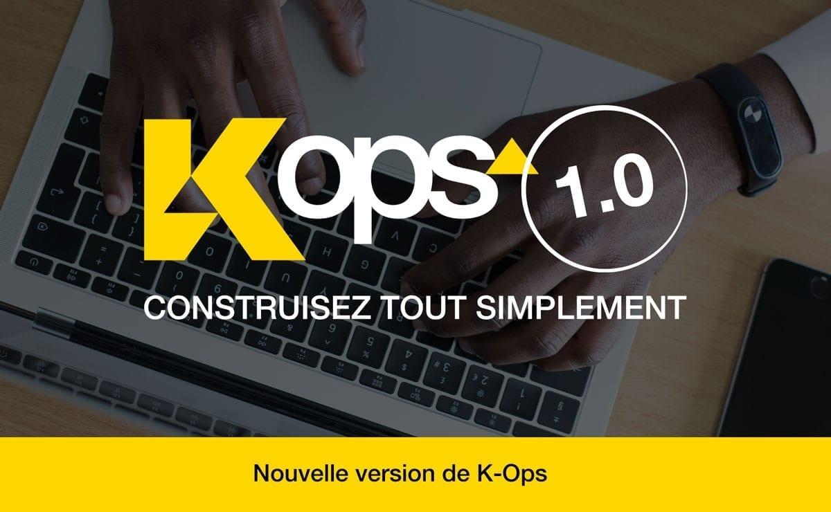 Lancement de la version 1.0 de K-Ops